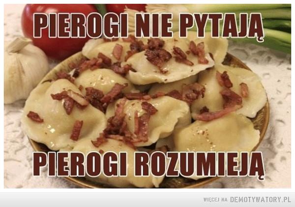 Pierogi... –