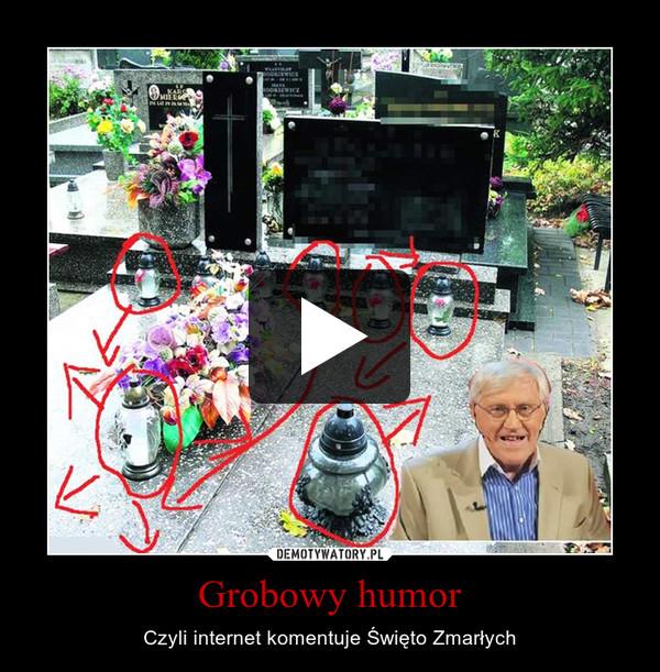Grobowy humor – Czyli internet komentuje Święto Zmarłych