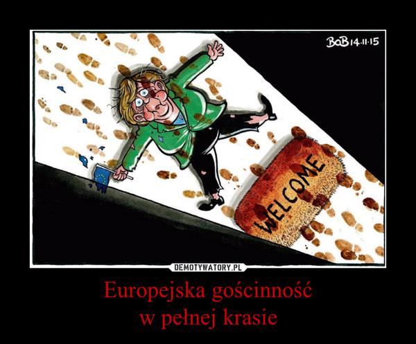 Europejska gościnnośćw pełnej krasie –