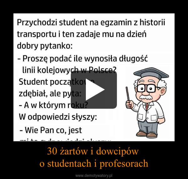 30 żartów i dowcipów o studentach i profesorach –