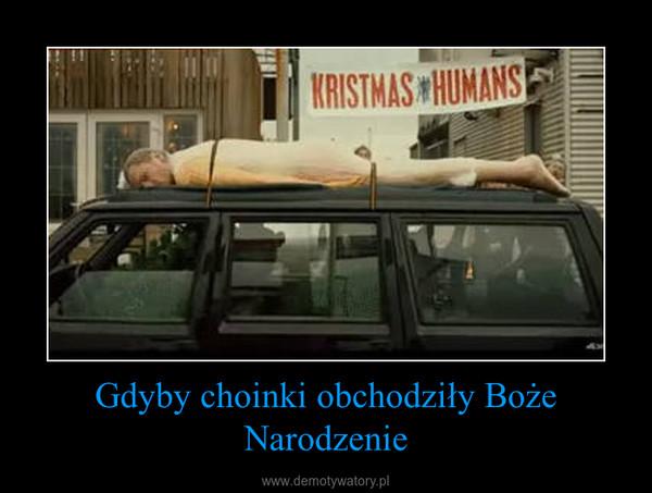 Gdyby choinki obchodziły Boże Narodzenie –