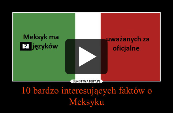 10 bardzo interesujących faktów o Meksyku –
