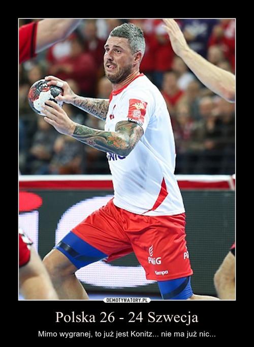 Polska 26 - 24 Szwecja