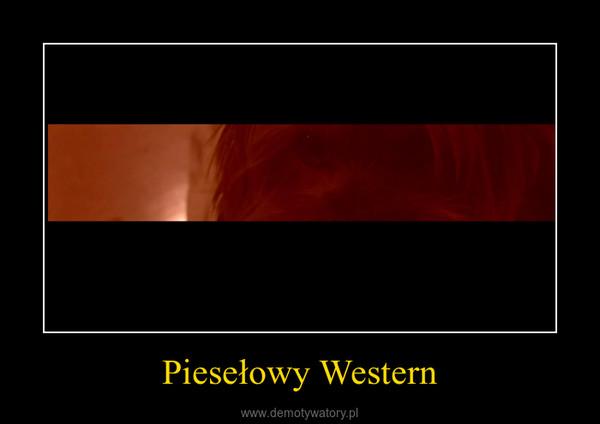 Piesełowy Western –