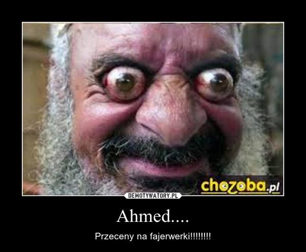 Ahmed.... – Przeceny na fajerwerki!!!!!!!!