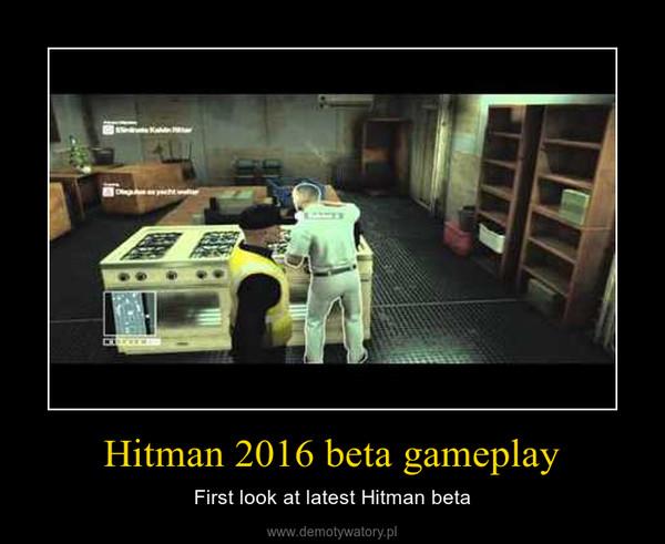 Hitman 2016 beta gameplay – First look at latest Hitman beta