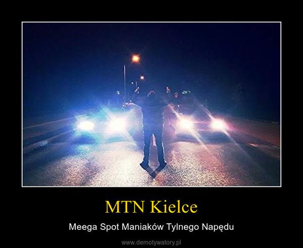 MTN Kielce – Meega Spot Maniaków Tylnego Napędu