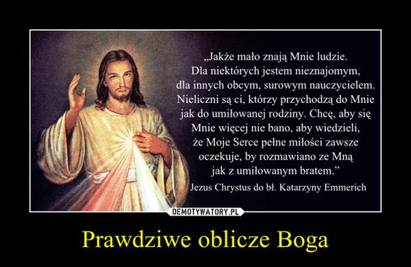 Prawdziwe oblicze Boga –