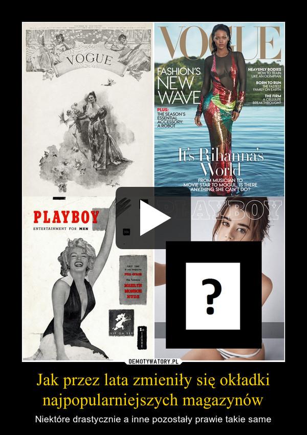 Jak przez lata zmieniły się okładki najpopularniejszych magazynów – Niektóre drastycznie a inne pozostały prawie takie same