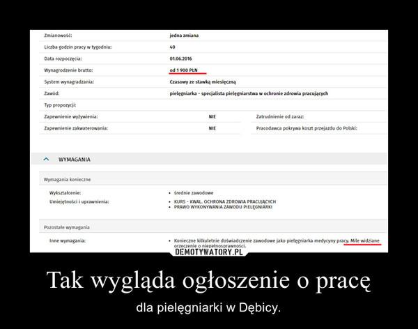 Tak wygląda ogłoszenie o pracę – dla pielęgniarki w Dębicy.