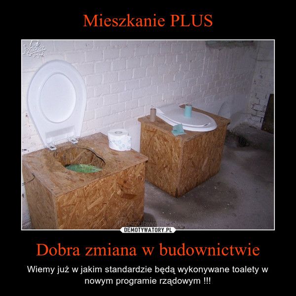 Dobra zmiana w budownictwie – Wiemy już w jakim standardzie będą wykonywane toalety w nowym programie rządowym !!!