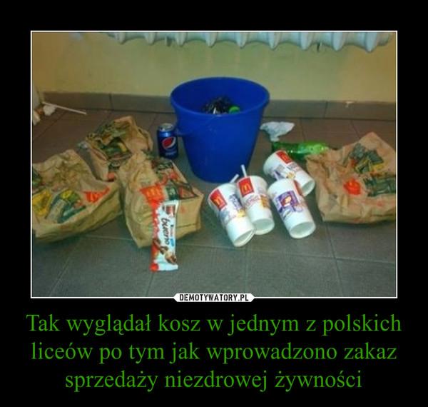 Tak wyglądał kosz w jednym z polskich liceów po tym jak wprowadzono zakaz sprzedaży niezdrowej żywności –