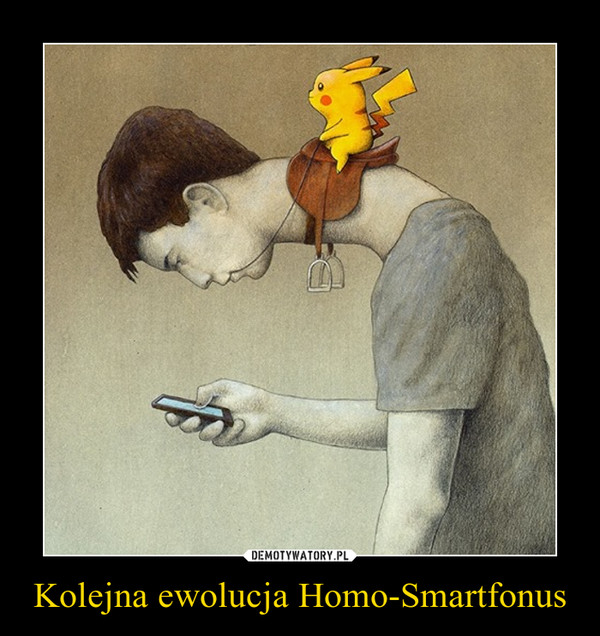 Kolejna ewolucja Homo-Smartfonus –