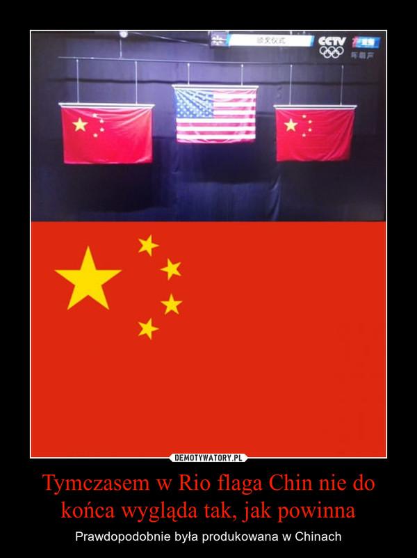 Tymczasem w Rio flaga Chin nie do końca wygląda tak, jak powinna – Prawdopodobnie była produkowana w Chinach