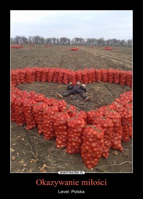 Okazywanie miłości – Level: Polska