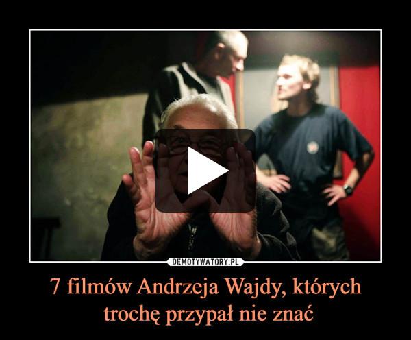 7 filmów Andrzeja Wajdy, których trochę przypał nie znać –