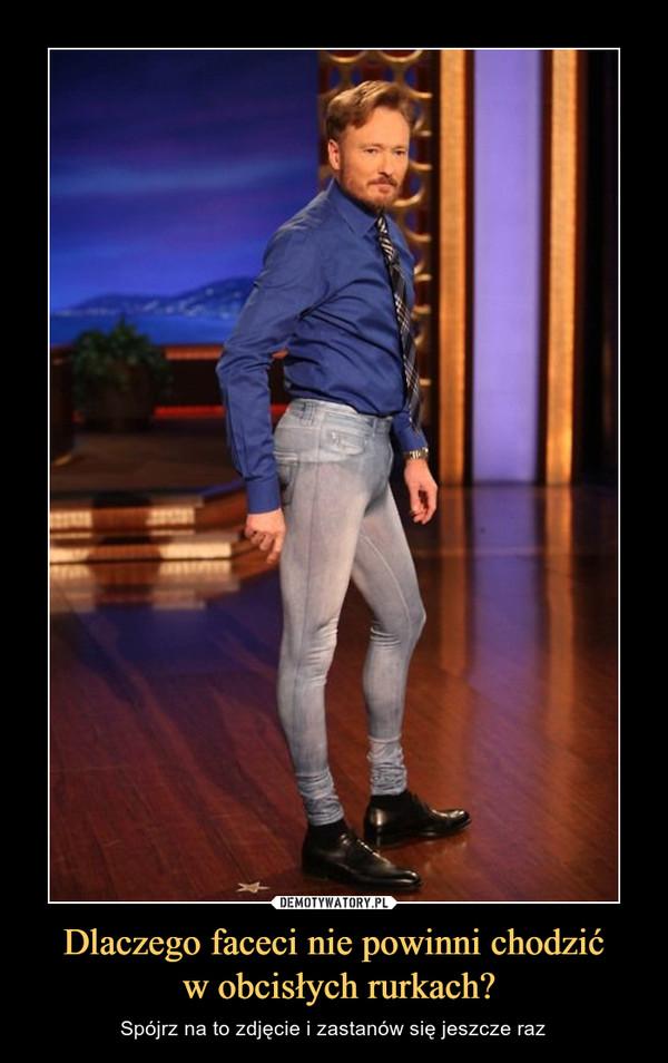 Dlaczego faceci nie powinni chodzić w obcisłych rurkach? – Spójrz na to zdjęcie i zastanów się jeszcze raz