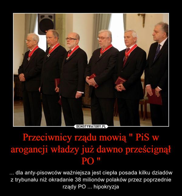 """Przeciwnicy rządu mowią """" PiS w arogancji władzy już dawno prześcignął PO """""""