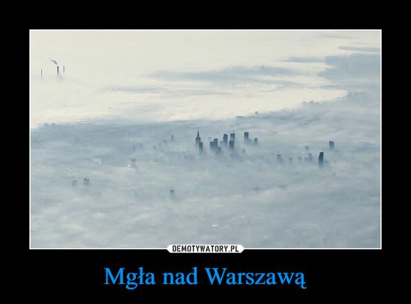 Mgła nad Warszawą –