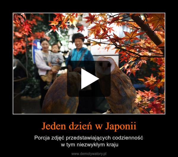 Jeden dzień w Japonii – Porcja zdjęć przedstawiających codzienność w tym niezwykłym kraju