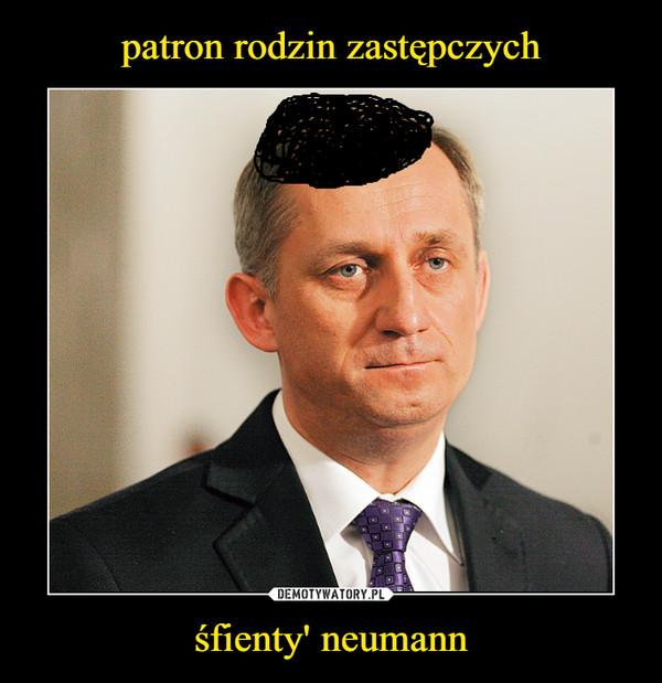 śfienty' neumann –