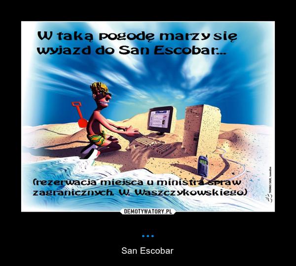 ... – San Escobar
