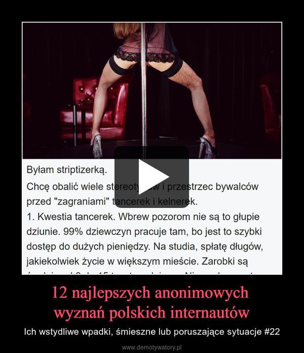 12 najlepszych anonimowych wyznań polskich internautów – Ich wstydliwe wpadki, śmieszne lub poruszające sytuacje #22