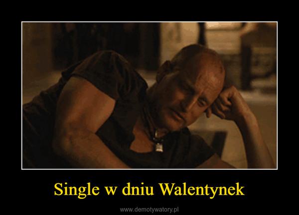 Single w dniu Walentynek –