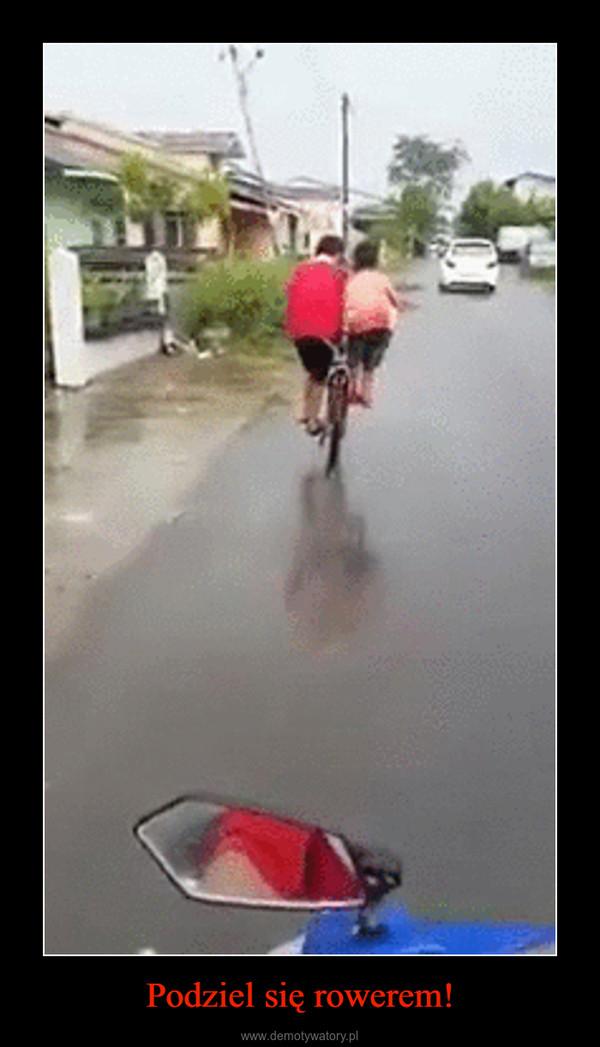 Podziel się rowerem! –