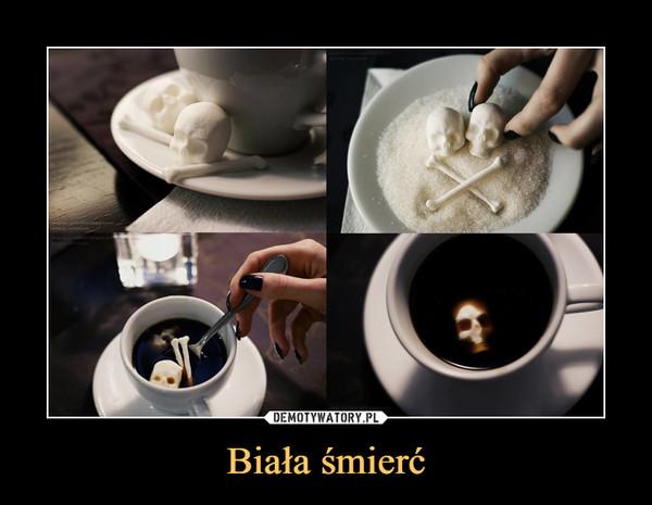 Biała śmierć –