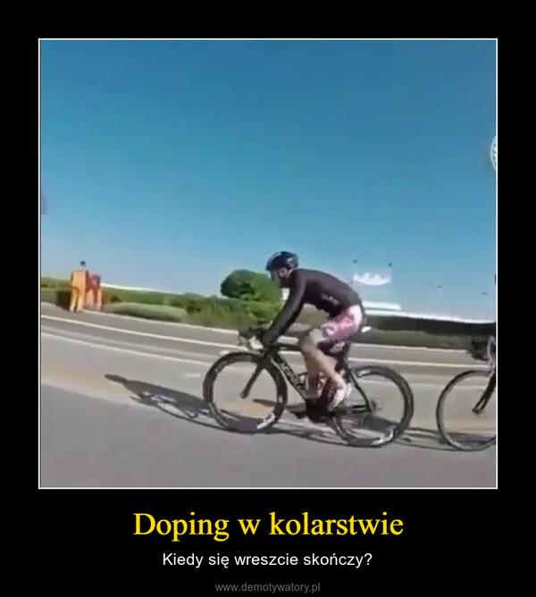 Doping w kolarstwie – Kiedy się wreszcie skończy?