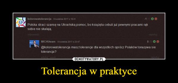 Tolerancja w praktyce –