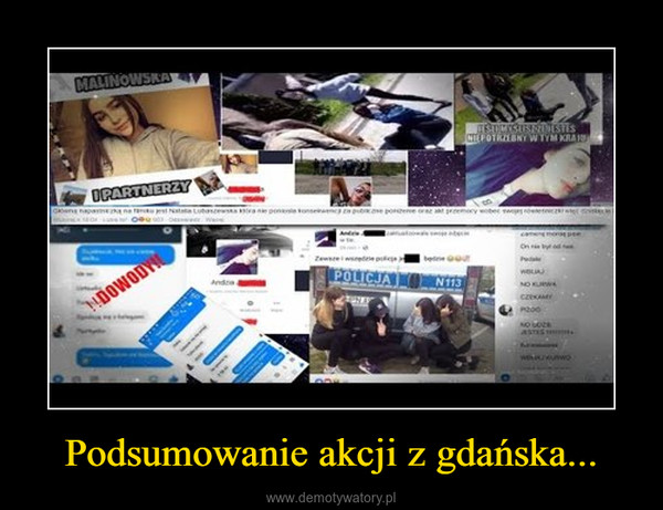 Podsumowanie akcji z gdańska... –