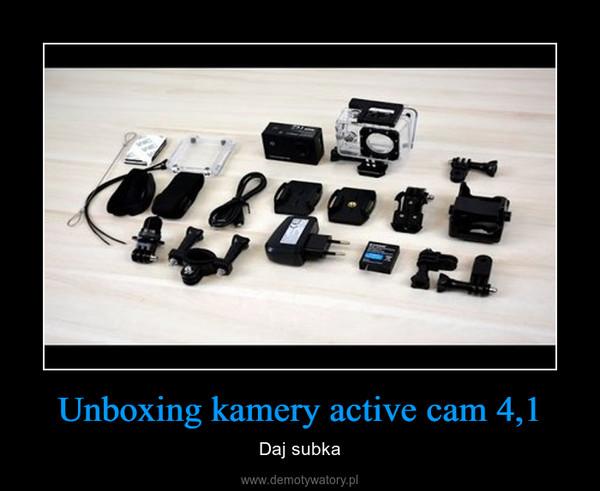 Unboxing kamery active cam 4,1 – Daj subka