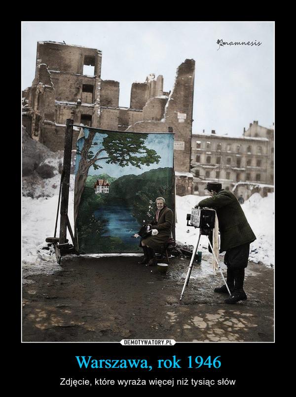 Warszawa, rok 1946 – Zdjęcie, które wyraża więcej niż tysiąc słów