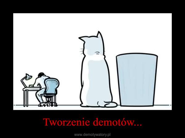 Tworzenie demotów... –