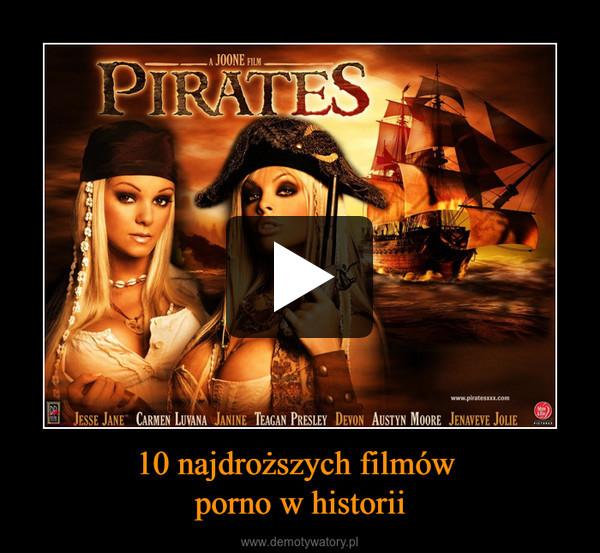 10 najdroższych filmów porno w historii –