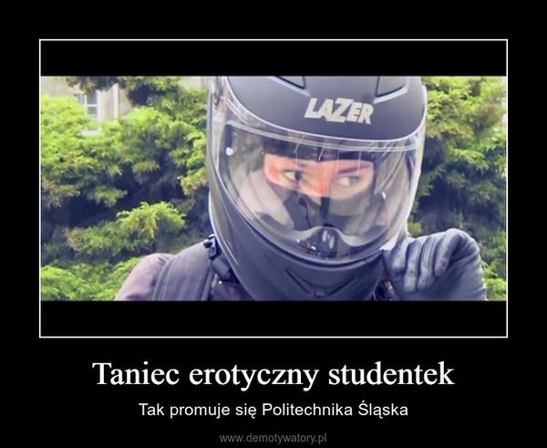 Taniec erotyczny studentek – Tak promuje się Politechnika Śląska