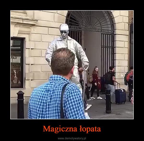 Magiczna łopata –