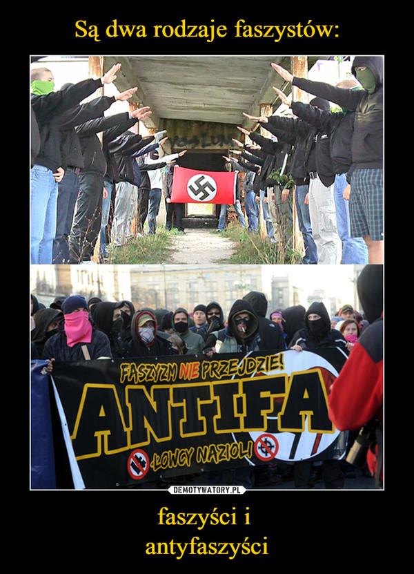 faszyści i antyfaszyści –