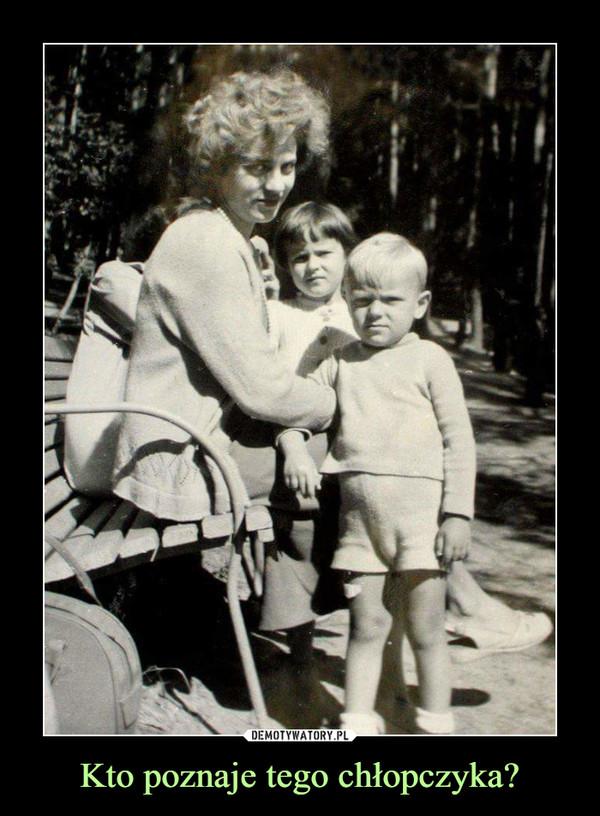 Kto poznaje tego chłopczyka? –