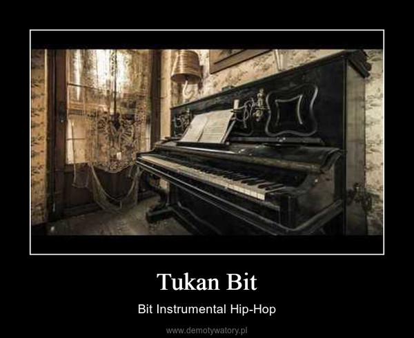 Tukan Bit – Bit Instrumental Hip-Hop