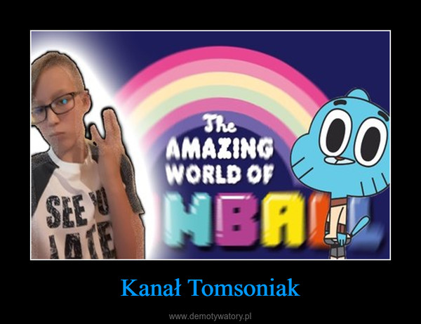 Kanał Tomsoniak –