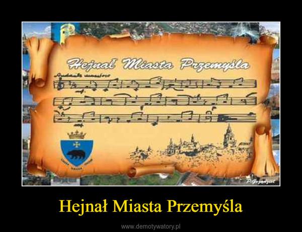 Hejnał Miasta Przemyśla –