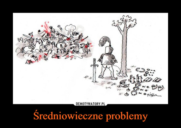 Średniowieczne problemy –