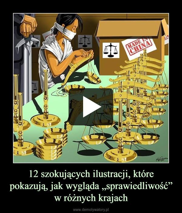 """12 szokujących ilustracji, które pokazują, jak wygląda """"sprawiedliwość"""" w różnych krajach –"""