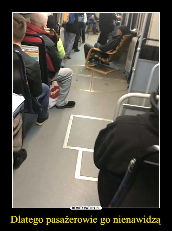 Dlatego pasażerowie go nienawidzą –