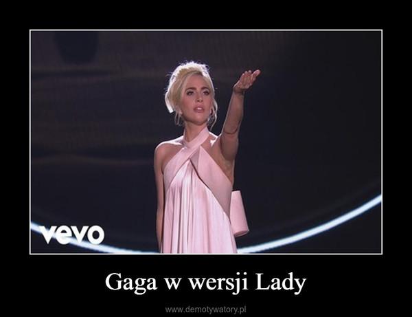 Gaga w wersji Lady –