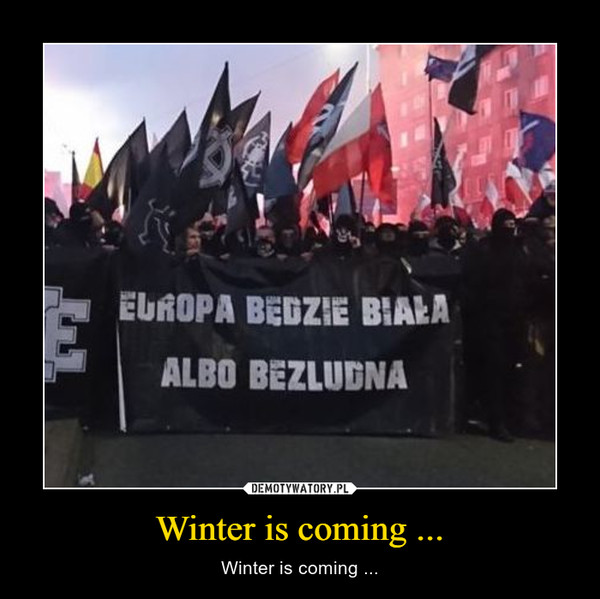 Winter is coming ... – Winter is coming ...
