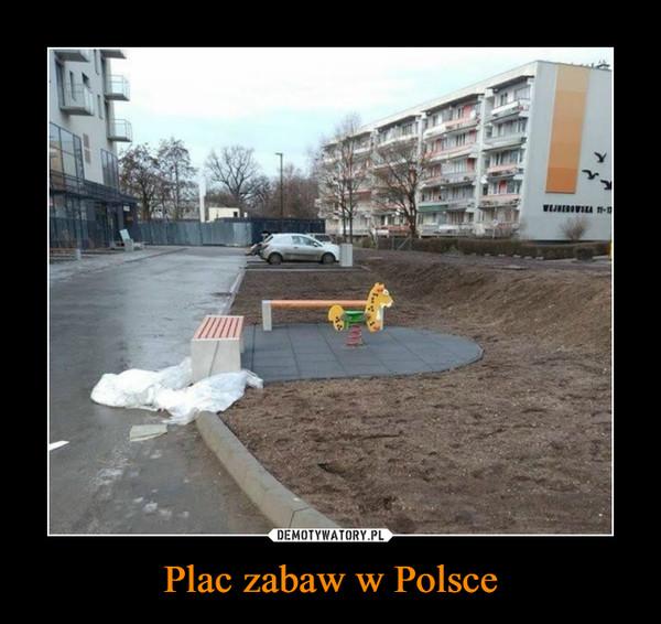 Plac zabaw w Polsce –